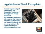 applications of touch perceptions