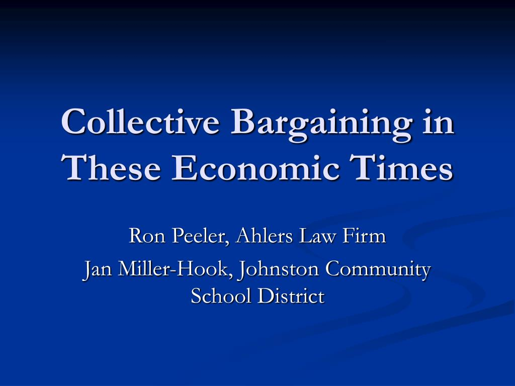 collective bargaining in these economic times l.
