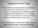 ending of the fur trade