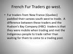 french fur traders go west