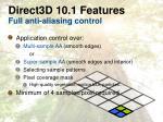 direct3d 10 1 features full anti aliasing control