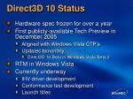 direct3d 10 status
