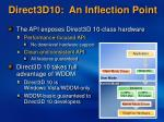 direct3d10 an inflection point