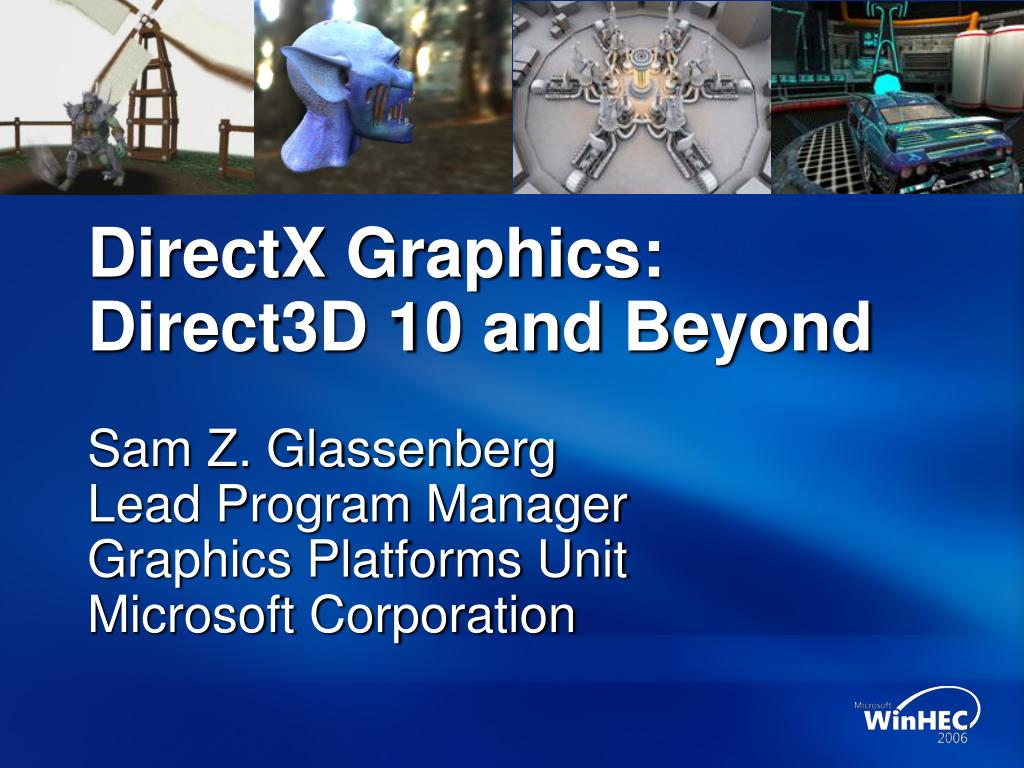 directx graphics direct3d 10 and beyond l.