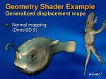 geometry shader example generalized displacement maps