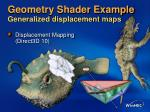geometry shader example generalized displacement maps14