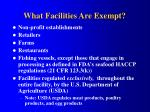 what facilities are exempt