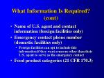 what information is required cont