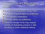 consequences of a regulatory action