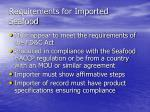 requirements for imported seafood