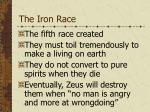 the iron race