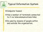 typical information system