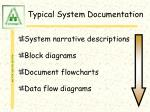 typical system documentation