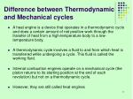 difference between thermodynamic and mechanical cycles