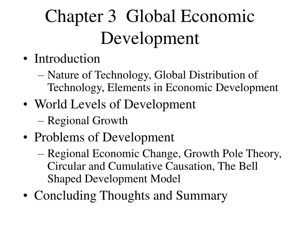 chapter 3 global economic development l.