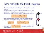 let s calculate the exact location