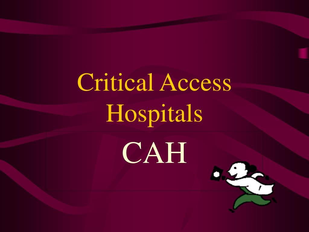 critical access hospitals l.