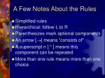 a few notes about the rules