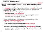 s9200u advantages