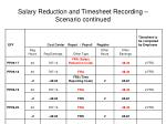 salary reduction and timesheet recording scenario continued