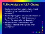flra analysis of ulp charge