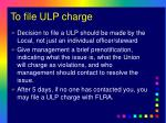 to file ulp charge