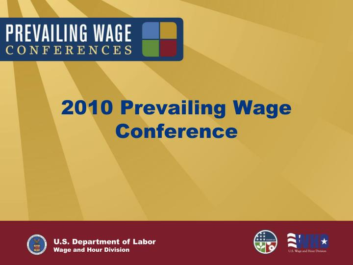 2010 prevailing wage conference n.