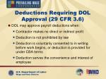 deductions requiring dol approval 29 cfr 3 6