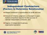 independent contractors factors to determine relationship1