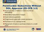 permissible deductions without dol approval 29 cfr 3 5