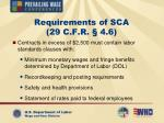 requirements of sca 29 c f r 4 6