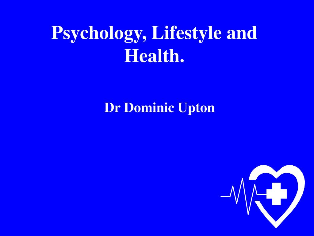 psychology lifestyle and health l.