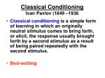 classical conditioning ivan pavlov 1849 1936