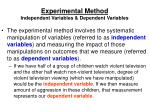 experimental method independent variables dependent variables