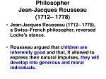 philosopher jean jacques rousseau 1712 1778