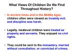 what views of children do we find throughout history