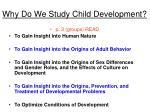 why do we study child development