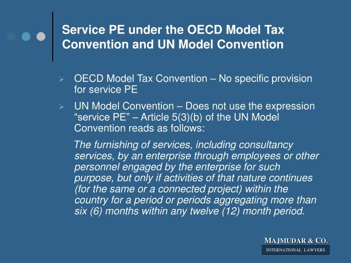 Service pe under the oecd model tax convention and un model convention
