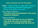 being strategic with mi strategies