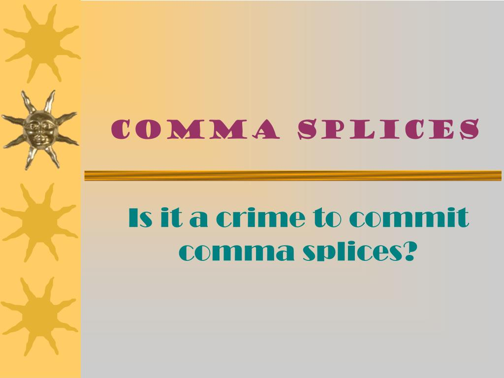 comma splices l.