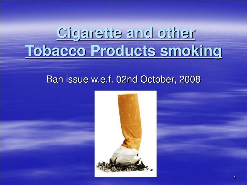 cigarette and other tobacco products smoking l.