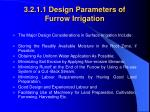 3 2 1 1 design parameters of furrow irrigation