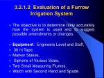 3 2 1 2 evaluation of a furrow irrigation system