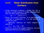 3 4 4 water distribution from emitters