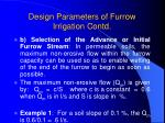 design parameters of furrow irrigation contd