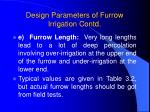 design parameters of furrow irrigation contd14