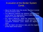 evaluation of the border system contd