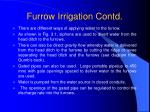 furrow irrigation contd