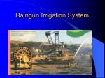 raingun irrigation system
