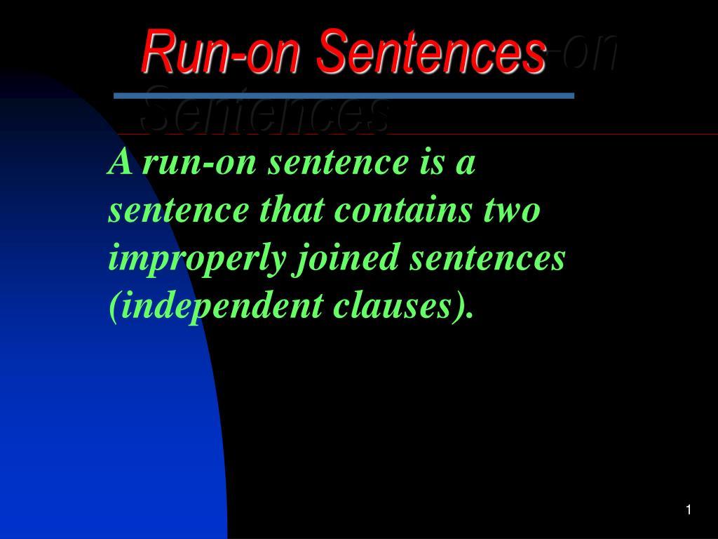 run on sentences on sentences l.